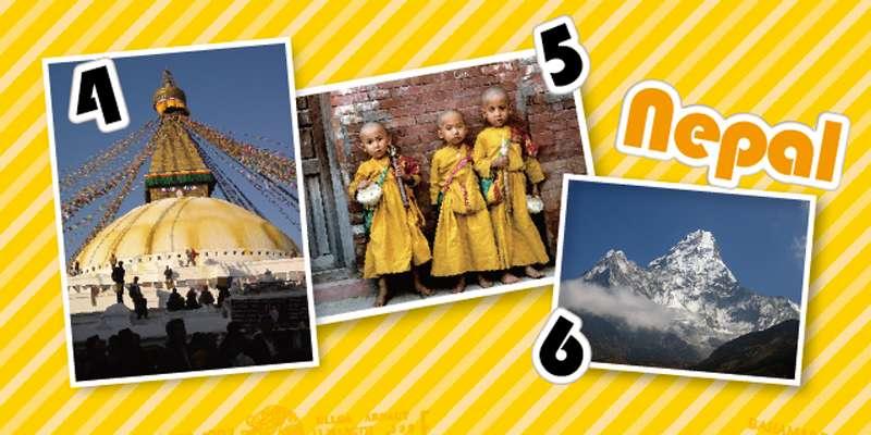 4.チベット仏教の仏塔ボダナート。四方を見渡す仏陀の知恵の目が描かれている 5.ネパールの子どもたち 6.世界最高峰のヒマラヤ山脈を望める