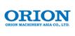ORION MACHINERY ASIA CO., LTD.