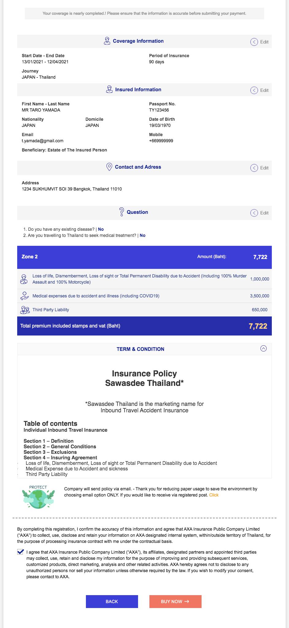 ①記入内容に間違いがないかを確認して下さい。訂正する場合は右横にある「Edit」ボタン を押して訂正して下さい。 ②TERM & CONDITIONの文章を下にスクロールして全文を閲覧した後に、左下にある□にチェック✔を入れて下さい。 ③全てを確認して支払に進みます。「BUY NOW→」をクリック